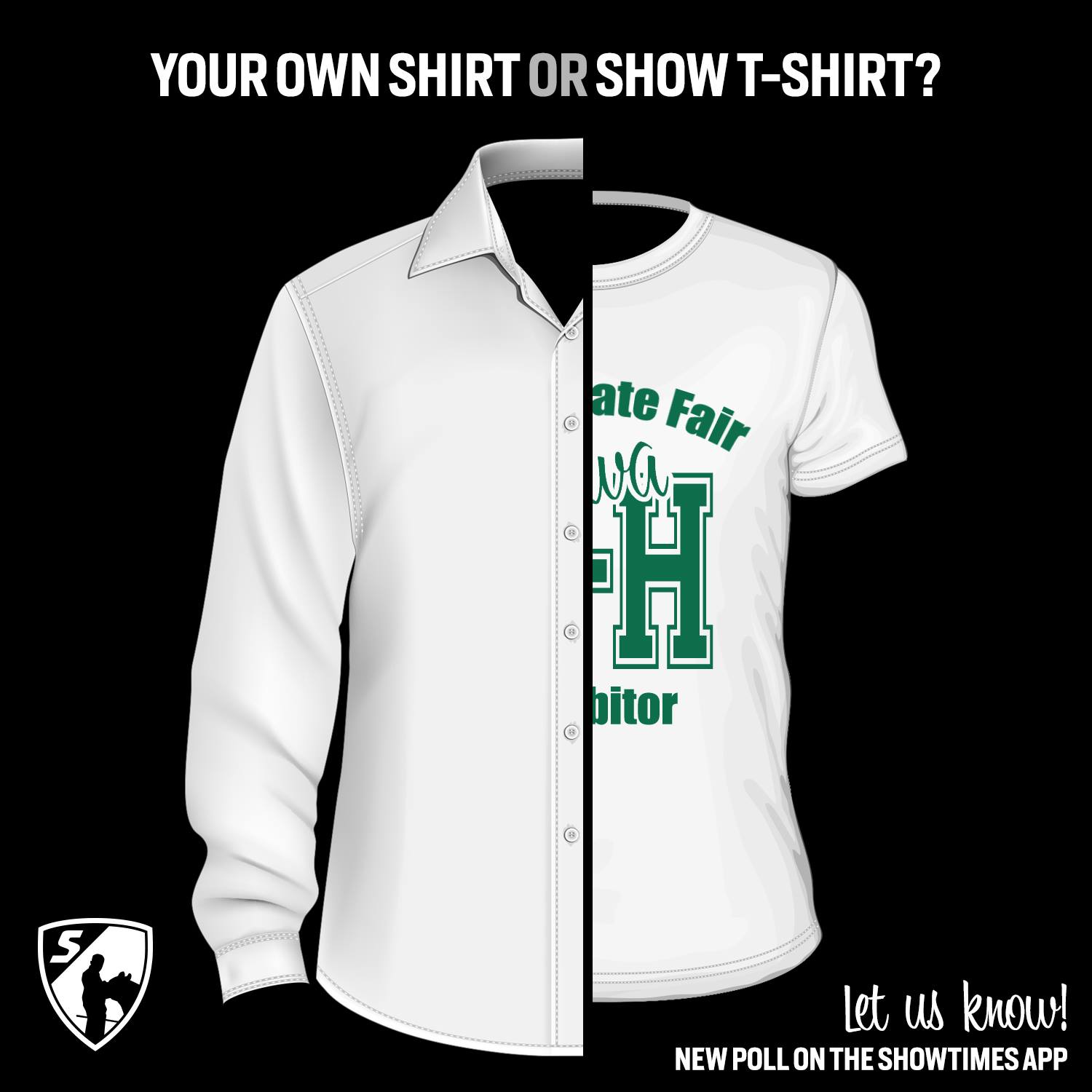 your own shirt or show t